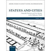"John Ma, ""Statues and Cities. Honorific Portraits and Civic Identity in the Hellenistic World"""
