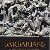"Erik Jensen, ""Barbarians in the Greek and Roman World"""
